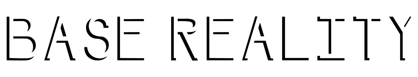 Base Reality
